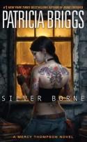 Silver Borne - Patricia Briggs