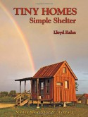 Tiny Homes: Simple Shelter - Lloyd Kahn