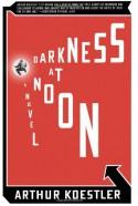Darkness at Noon - Arthur Koestler, Daphne Hardy
