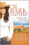 The Bark Cutters - Nicole Alexander