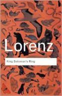 King Solomon's Ring - Konrad Lorenz