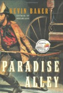 Paradise Alley - Kevin Baker