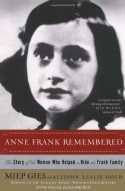 Anne Frank Remembered - Alison Leslie Gold, Miep Gies