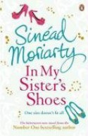 In My Sister's Shoes - Sinéad Moriarty