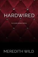 Hardwired - Meredith Wild