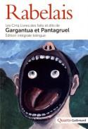Les Cinq Livres des faits et dits de Gargantua Et Pantagruel - François Rabelais