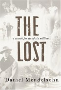 The Lost: A Search for Six of Six Million - Daniel Mendelsohn