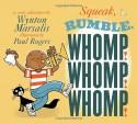 Squeak, Rumble, Whomp! Whomp! Whomp!: A Sonic Adventure - Wynton Marsalis, Paul Rogers