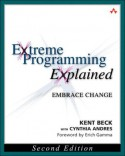 Extreme Programming Explained: Embrace Change (The XP Series) - Kent Beck, Cynthia Andres