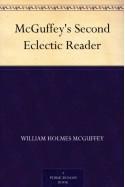 McGuffey's Second Eclectic Reader - William Holmes McGuffey
