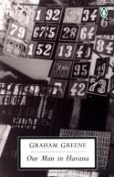 Our Man in Havana - Graham Greene