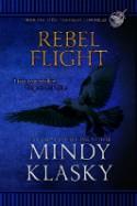 Rebel Flight - Mindy Klasky