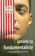 Uznany za fundamentalistę - Mohsin Hamid