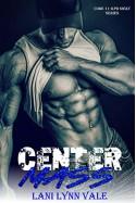Center Mass (Code 11- KPD SWAT) - Lani Lynn Vale