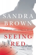 Seeing Red - Sandra Brown
