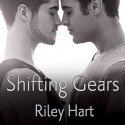 Shifting Gears - Riley Hart, Sean Crisden