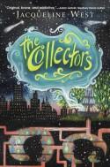 The Collectors - Jacqueline West