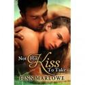 Not His Kiss to Take - Finn Marlowe