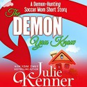 The Demon You Know - Julie Kenner