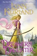 Dreamer's Daughter - Lynn Kurland