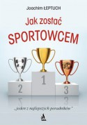 Jak zostać sportowcem - Joanna Łeptuch