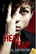 Heat Trap - J.L. Merrow