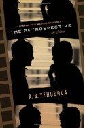 The Retrospective - Abraham B. Yehoshua