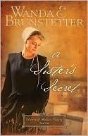 A Sister's Secret - Wanda E. Brunstetter