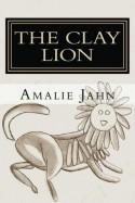 The Clay Lion - Amalie Jahn