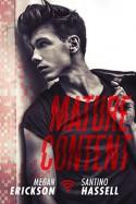 Mature Content - Megan Erickson, Santino Hassell
