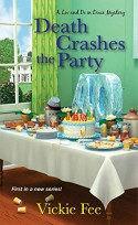 Death Crashes the Party - Vickie Fee