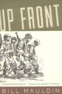Up Front - Bill Mauldin, Stephen E. Ambrose