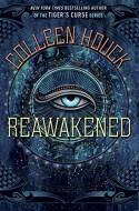 Reawakened (The Reawakened Series) - Colleen Houck