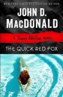 The Quick Red Fox: A Travis McGee Novel - John D. MacDonald, Lee Child