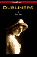 Dubliners (Wisehouse Classics Edition) - James Joyce