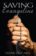 Saving Evangeline - Nancee Cain
