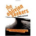 The Oblivion Seekers (Peter Owen Modern Classics) - Isabelle Eberhardt