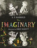 The Imaginary - A.F. Harrold, Emily Gravett