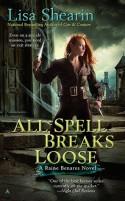 All Spell Breaks Loose - Lisa Shearin