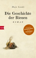 Die Geschichte der Bienen: Roman - Maja Lunde, Ursel Allenstein