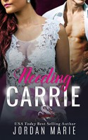 Needing Carrie: A Savage Brothers MC Novella Kindle Edition - Jordan Marie