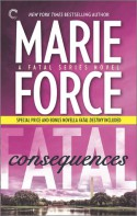 Fatal Consequences: Book Three of The Fatal Series: Fatal Destiny - Marie Force