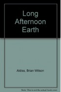 The Long Afternoon of Earth (A.K.A. Hothouse) (Signet SF, D2018) - Brian W. Aldiss