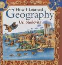 How I Learned Geography - Uri Shulevitz