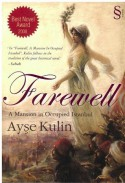 Farewell: A Mansion in Occupied Istanbul - Ayşe Kulin, Kenneth J. Dakan