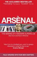Arsenal: The Making of a Modern Superclub - Alex Fynn, Kevin Whitcher