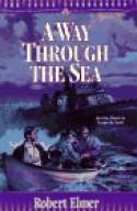 A Way Through The Sea - Robert Elmer