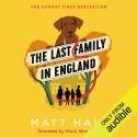 The Last Family in England - Mark Meadows, Matt Haig