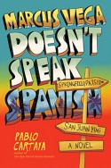 Marcus Vega Doesn't Speak Spanish - Pablo Cartaya