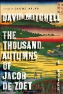 The Thousand Autumns of Jacob De Zoet, A Novel - David Mitchell